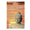 India csoda-lakomái - indiai spirituális mesterek történetei